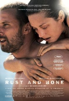 Rust and Bone (French: De rouille et d'os) is a 2012 romantic drama film directed by Jacques Audiard, starring Marion Cotillard and Matthias Schoenaerts, based on Craig Davidson's short story collection of the same name. It tells the story of an unemployed 25-year-old man who falls in love with a killer whale trainer. The film competed for the Palme d'Or at the 2012 Cannes Film Festival and received positive early reviews and a ten-minute standing ovation at the end of its screening.