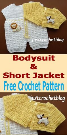 Free baby crochet pattern for bodysuit-short jacket from #justcrochetblog #crochet #crochetbaby #crochetbabyset