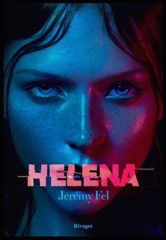 Helena - Jérémy Fel - Editions Rivages