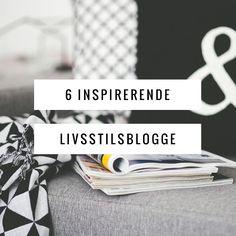 Anmeldelse af 6 blogge om livsstil, kreative ideer og sundhed  #blogging #livsstil #inspiration #kreativitet #decor #DIY #sundhed #vægttab