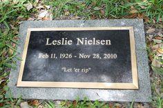 El epitafio de Leslie Nielsen ¡cómo te echamos de menos!