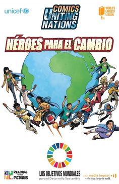 Héroes para el Cambio. Cómic sobre los Global Goals. #educación #EpD