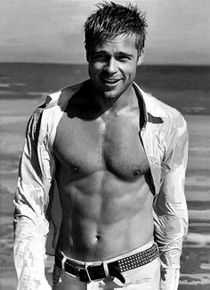 Brad Pitt....not my fave, but still a hottie