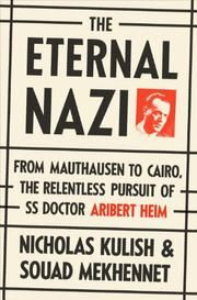 """Book Discussion on """"The Eternal Nazi"""" – To watch 3/31/14 75-minute author discussion, click http://www.c-span.org/video/?318588-1/book-discussion-eternal-nazi - To read Kirkus book review, click https://www.kirkusreviews.com/book-reviews/nicholas-kulish-73260/the-eternal-nazi/"""