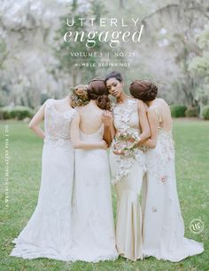 recent cover of UTTERLY ENGAGED - photo from A LOVELY WORKSHOP by elizabeth messina www.kissthegroom.com