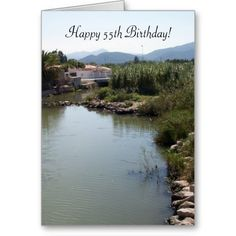 #River #55th #Birthday Greeting Card. Can customize for any age. Text inside can also be customized