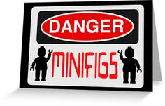 """""""Danger Minifigs Sign by Customize My Minifig """" Greeting Cards & Postcards by ChilleeW   Redbubble"""