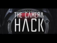 The Camera Hack [Announcement!] - YouTube