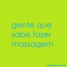 Gente que sabe fazer #massagem! #muitobom