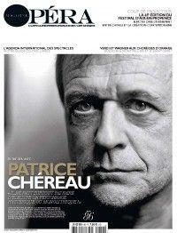 Opéra Magazine #86 : Patrice Chéreau