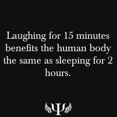 Laughing for 15 mins. benefits the same as sleeping for 2 hrs. Psychology Major, Psychology Fun Facts, Psychology Quotes, True Facts, Funny Facts, Sleeping Facts, Laughter Medicine, Physiological Facts, Writers Write