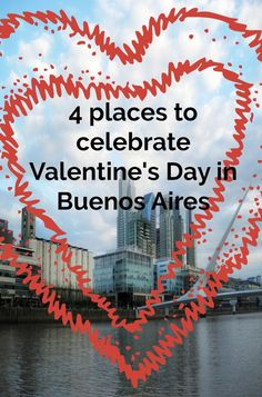 4 ideas of where to celebrate Valentine's Day in Buenos Aires for free #buenosaires #travel #argentina