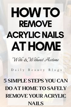 How To Remove Acrylic Nails at Home: 5 Easy Steps (With and Without Acetone) Remove Shellac Polish, Remove Acrylics, Shellac Nail Art, Gel Polish, Soak Off Acrylic Nails, Acrylic Toes, Acrylic Nails At Home, Nail Soak, Nails