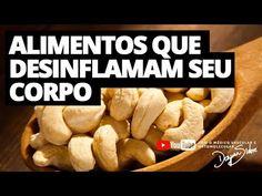 ALIMENTOS QUE DESINFLAMAM SEU CORPO | Dr. Dayan Siebra - YouTube