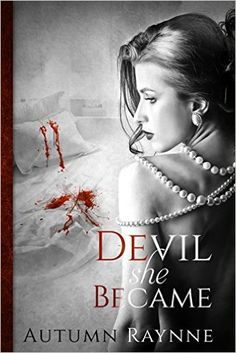 Devil She Became (Devil's Angels Book 1) - Kindle edition by Autumn Raynne, Tori Cerda. Mystery, Thriller & Suspense Kindle eBooks @ Amazon.com.