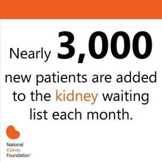 Kidney Patients Are Waiting...