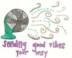 sending good vibes your way!