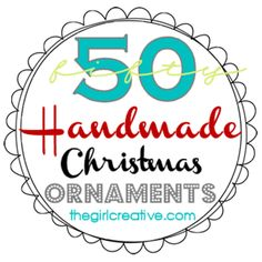 50 different handmade Christmas ornaments! Cute! via @Diana Avery {the girl creative}