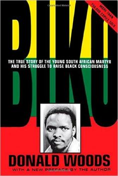 Scaricare o Leggere Online Biko - Cry Freedom Libri Gratis (PDF ePub - Donald Woods, Subjected to 22 hours of interrogation, torture and beating by South African police on September Steve Biko. Book Club Books, Book Lists, The Book, Books To Read, My Books, Cry Freedom, Steve Biko, It Pdf, 19. August
