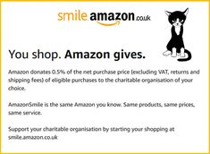 Support Cat Call Charity by Using Amazon Smile | Cat Call UK By Using, Charity, Smile, Amazon, Cats, Gatos, Riding Habit, Amazon River, Smiling Faces