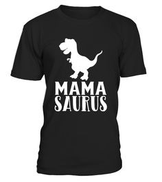 """# Mama Saurus T-Shirt Matching Dinosaur Family Gifts for Mom . Special Offer, not available in shops Comes in a variety of styles and colours Buy yours now before it is too late! Secured payment via Visa / Mastercard / Amex / PayPal How to place an order Choose the model from the drop-down menu Click on """"Buy it now"""" Choose the size and the quantity Add your delivery address and bank details And that's it! Tags: This Mama Saurus T-Shirt mak"""