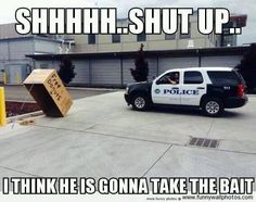 New meaning to police entrapment