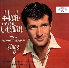 Hugh O'brian Actor In Wyatt Earp / Perry Mason Signed Lp Jacket Autograph Lp Cover, Vinyl Cover, Cover Art, Hugh O'brian, Lounge Music, Wyatt Earp, Hard Men, Tv Westerns, Old Shows