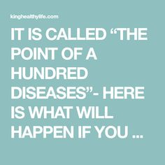 "IT IS CALLED ""THE POINT OF A HUNDRED DISEASES""- HERE IS WHAT WILL HAPPEN IF YOU MASSAGE IT EVERY DAY! - King Healthy Life"