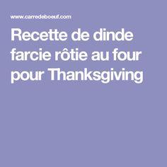 Recette de dinde farcie rôtie au four pour Thanksgiving