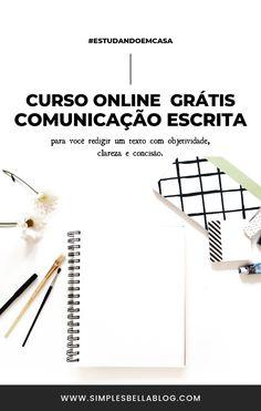O uso correto da língua portuguesa pode fazer toda a diferença em sua vida pessoal e profissional. Independentemente de qual for o seu caso, realizar este curso de Comunicação Escrita poderá ajudá-lo a compreender pontos gramaticais essenciais para escrever corretamente, entre eles, pontuação, crase e ortografia. #CursoOnline #Estudar #dicas #Redação #ENEM #CursosGratuitos #OrganizaçãoPessoal #DesenvolvimentoPessoal #EstudarSozinho #Studygram #Study  / curso online de graça / Mindfulness Therapy, Study Organization, Work Tools, Study Hard, Studyblr, Copywriting, Study Tips, Pinterest Marketing, Writing A Book