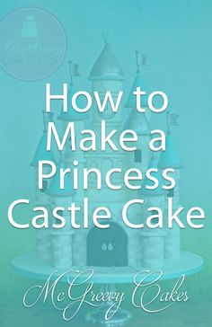 How to make a princess castle cake! Click through for more photos & a video tutorial!