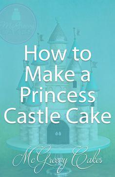 How to make a princess castle cake! Click through for more photos & a video tutorial!