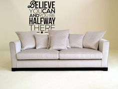 """Motivational Vinyl Decal - Believe you can and you are half way there...    Price : 10.50 EURO ( S&H if applicable)  ... HashTags : #brutalvisual #brutalvisualstudio #handmade #custom #etsy #customdesigns #brutal #wall #silhouette #decor #mural #believe #faith #believeinyourself #words #Believeyoucan #walldecor #DiecutVinyl #Motivationaldecal #walldecal  Believe you can and you are half way there... can't argue with this one.. can you? It's not """"starting"""" something that is hard to do... the…"""