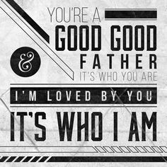 """A Good, Good FatherAs Father's Day approaches, the words of the Christian song by Chris Tomlin, """"You're a good, good Father. Christian Song Lyrics, Christian Music, Praise And Worship Music, Good Good Father, Gods Love, Bible Verses, Encouragement, Life Quotes, Faith"""