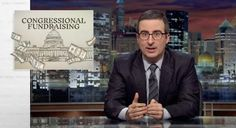 John Oliver Explains The Absurd Amount Of Time Your Congressman Spends Fundraising