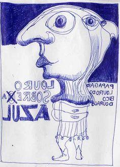 LUIS DESENHA: Louro sobre azul. Viva o S.João.