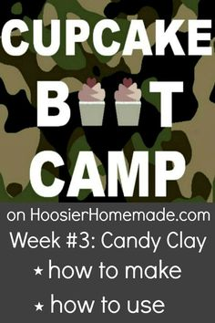Cupcake Boot Camp :: How to make Candy Clay :: Recipe and Video on HoosierHomemade.com Cupcake Frosting, Baking Cupcakes, Yummy Cupcakes, Cupcake Cookies, Cupcake Recipes, Frost Cupcakes, Dessert Recipes, Decorate Cupcakes, Buttercream Cake
