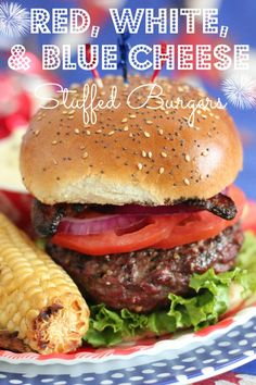 Red White and Blue Cheese Stuffed Burgers.