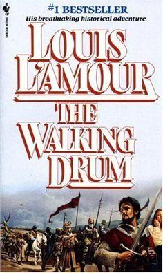 Louis L'Amour books   The Walking Drum by Louis L'Amour