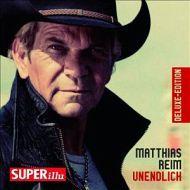 Matthias Reim - Unendlich (Deluxe Edition)