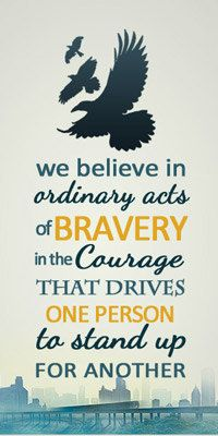 We believe in ordinary acts of bravery, in the courage that drives one person to stand up for another - Veronica Roth, Divergent Divergent Hunger Games, Divergent Fandom, Divergent Trilogy, Divergent Quotes, Divergent Insurgent Allegiant, Divergent Dauntless, Fandom Quotes, Dauntless Quotes, Allegiant Quotes