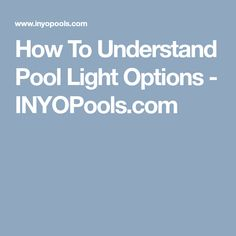 This guide discusses the different options available in wall mounted pool lights. Swimming Pool Lights, Swimming Pools, Floating Pool Lights, Spa, Pools, Swiming Pool