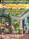Play It Again, Mozart! (Geronimo Stilton Graphic Novels Series #8)