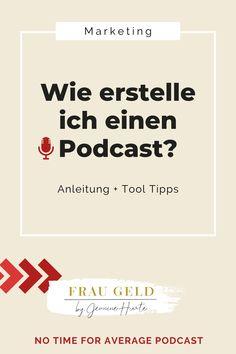 """Du möchtest Deinen eigenen Podcast starten und fragst Dich, was alles zum Podcasting dazu gehört und welche Technik Du dazu benötigst? In dieser Podcast Episode von """"No Time for Average"""" verrate ich Dir, wie Du Deinen eigenen Podcast erstellen kannst. Meine Schritt-für-Schritt Anleitung hilft Dir dabei, Deinen eigenen Podcast mit geringen Kosten zu starten. #jeaninehurte #fraugeld Business Coach, Business Baby, Inspirations Boards, E-mail Marketing, Germany, Knowledge, Project Management, Step By Step Instructions, Earn Money Online"""
