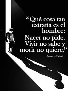 Facundo Cabral y Cuti Carabajal Inspirational Phrases, Motivational Phrases, Words Quotes, Me Quotes, Quotes En Espanol, Spanish Quotes, Yoga, Life Motivation, People Quotes