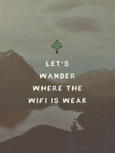 Some inspirational life wisdom for getting out of the day to day grind. Let your wanderlust take hold and travel.