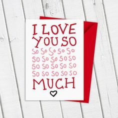 I Love You So So Much Card - valentine's cards