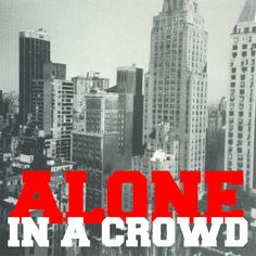 """Alone In A Crowd """"s/t"""" 7"""""""