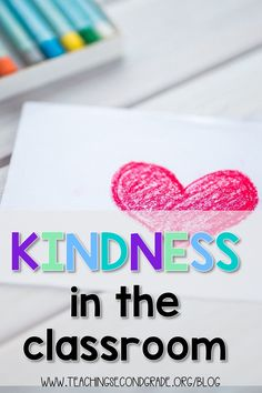 Kindness in the Classroom - Teaching Second Grade