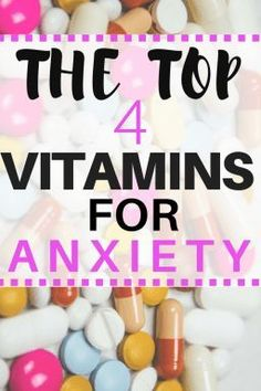vitamins for anxiety Re-pinned by Sandhill Counseling & Consultation. www.sandhillcounseling.com